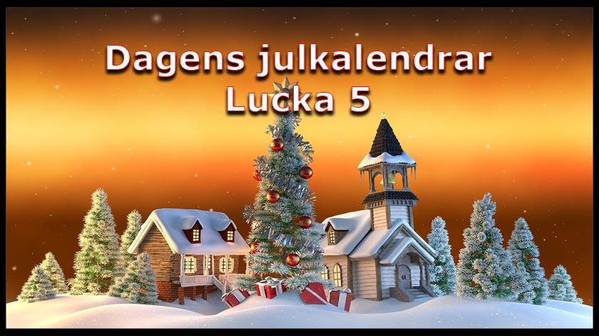 Dagens julkalender lucka nummer 5
