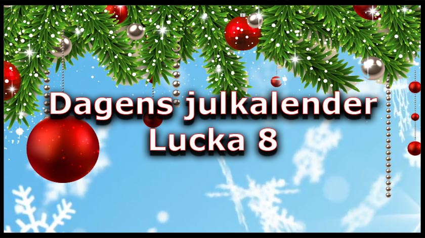 Dagens julkalender, lucka 8